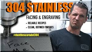How to Face & Engrave <b>304 Stainless Steel</b> | WW251 - YouTube