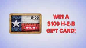 HEB $100 Giftcard Giveaway   kiiitv.com