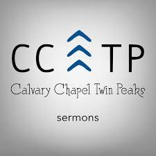 Sermons from Calvary Chapel Twin Peaks