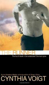 The Runner (Tillerman Cycle, #4) by Cynthia Voigt — Reviews ...