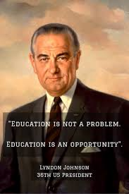 never stop learning american presidents educational quotes l johnson
