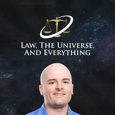 Law, The Universe, And Everything