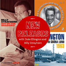 3 new releases with <b>Duke Ellington</b> and <b>Billy Strayhorn</b> | Storyville ...