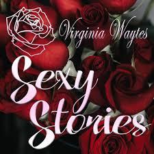 Virginia Waytes' Sexy Stories Podcast