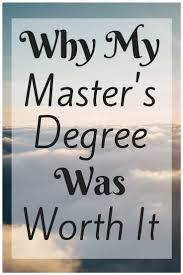 best ideas about master s degree bucketlist why my master s degree was worth it