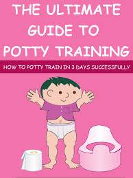 buy potty training in days ultimate potty training for girls the ultimate guide to potty training how to potty train in 3 days successfully potty training boys potty training girls
