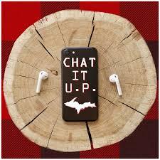 Chat It U.P. Podcast