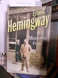 hemingway s paris a moveable feast word by word hemingway s paris a moveable feast