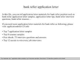 bank teller application letterbank teller application letter in this file  you can ref application letter materials for bank