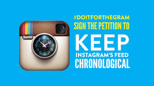 petition middot instagram keep the instagram feed in chronological petition middot instagram keep the instagram feed in chronological order middot org