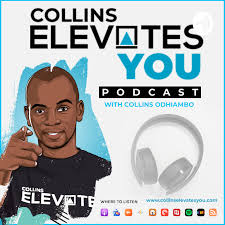 Collins Elevates You Podcast