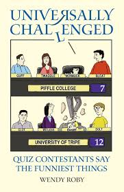 blunders gaffes and own goals the funniest and daftest sports universally challenged quiz contestants say the funniest things