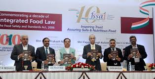 food law completes one decade fssai announces initiatives mr j p nadda releasing the publication at the commemorative event to mark a decade of integrated food law the food safety and standard act 2006