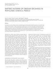 (PDF) Shifting Patterns of Obsidian <b>Exchange</b> in Postclassic Oaxaca ...