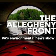 The Allegheny Front Environmental Podcast