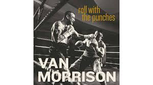<b>Van Morrison</b>: <b>Roll</b> with the Punches — 'sedate tribute to the blues ...
