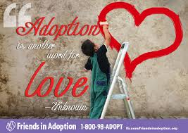 Adoption is another word for love - Adoption Quote via Relatably.com