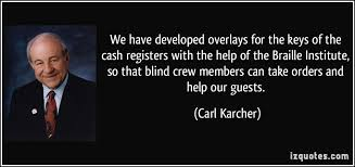 Carl Karcher's quotes, famous and not much - QuotationOf . COM