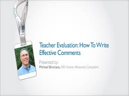 teacher evaluation how to write effective comments