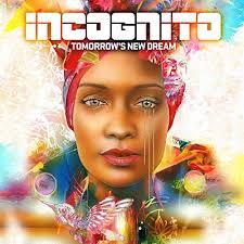 Tomorrow's <b>New Dream</b> by Incognito on Amazon <b>Music</b> - Amazon.com