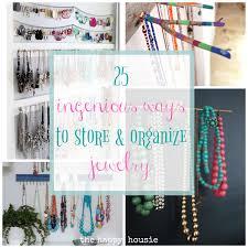 25 Ingenious <b>Jewelry</b> Organization Ideas   The Happy Housie