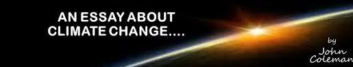 an essay about the global warmingclimate change frenzy  john  john colemans blog