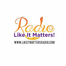 Like It Matters Radio with Mr. Black
