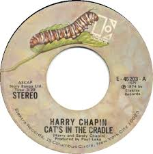 Image result for cat's in the cradle harry chapin