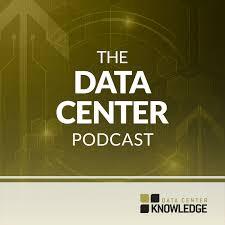 The Data Center Podcast