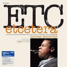 <b>Wayne Shorter</b> - <b>Etcetera</b> (2019, 180 Gram, Gatefold, Vinyl) | Discogs
