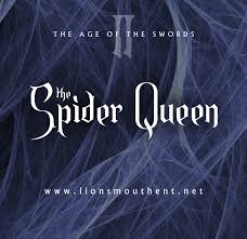 The Age of the Swords: The Spider Queen
