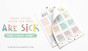 cheat sheet on caring for a sick child a quick guide for when the now check your email to confirm your subscription
