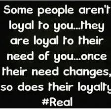 Loyalty Quote - via Relatably.com