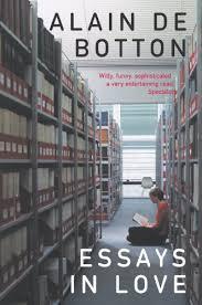 essays in love amazoncouk alain de botton  books