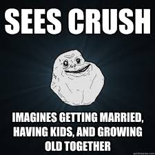 Sees crush imagines getting married, having kids, and growing old ... via Relatably.com