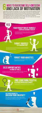 best ideas about job search advice resume tips 6 ways to overcome self criticism lack of motivation infographic