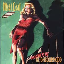 <b>Meat Loaf</b> - <b>Welcome</b> To The Neighbourhood (1995, Vinyl) | Discogs