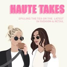 Haute Takes