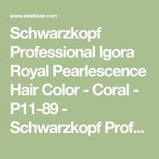 <b>Schwarzkopf Professional Igora Royal</b> Pearlescence Hair Color ...