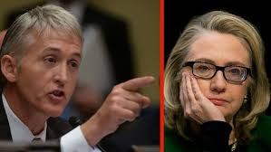 Image result for trey gowdy hillary pics