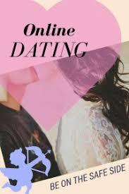 online dating be on the safe side   essay writing place online dating   be on the safe side