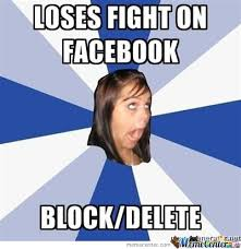 Facebook Fight Memes. Best Collection of Funny Facebook Fight Pictures via Relatably.com