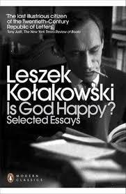 is god happy selected essays by leszek koakowski  reviews  is god happy selected essays by leszek koakowski  reviews discussion bookclubs lists