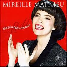 <b>Mireille Mathieu</b> / <b>Mes</b> Plus Belles Emotions: Mireille Mathieu ...