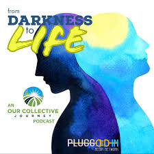 From Darkness to Life