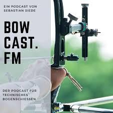 bowcast.fm - Technischer Bogensport