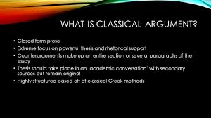 today s goals evaluate the final class media project introduce what is classical argument