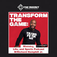 Transform the Game Podcast