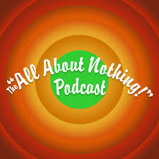 The All About Nothing: Podcast