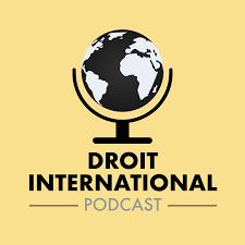 Le podcast du droit international